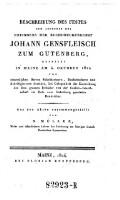 Beschreibung des Festes dem Andenken des ... Johann Gensfleisch zum Gutenberg, gefeiert in Mainz am 4. Oktober 1824