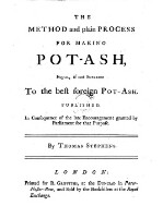 The method and plain process for making Pot-Ash, equal, if not superior to the best foreign Pot-Ash. (With plates.)