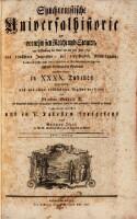 Synchronistische Universalhistorie der vornehmsten Reiche und Staaten, von Erschaffung der Welt bis auf das Jahr 1780 ... von Wolfgang Jäger