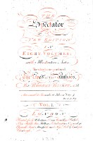 The Spectator. A new edition with illustrative notes, to which are prefixed the lives of the authors by Robert Bisset. (Vol.1)