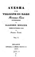 Ayesha o la vergine di Kars. Romanzo turco contemporaneo. Versione di Francesco Cusani (Vol.3,6)