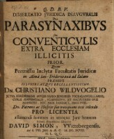 De parasynaxibus seu conventiculis extra ecclesiam illicitis; resp. David Simon.