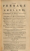 The peerage of England; containing a genealogical and historical account of all the Peers of that Kingdom etc. fourth edition, carefully corrected, and continued to the present time (Vol.1)