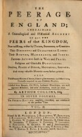 The peerage of England; containing a genealogical and historical account of all the Peers of that Kingdom etc. fourth edition, carefully corrected, and continued to the present time (Vol.2)