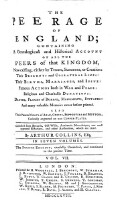 The peerage of England; containing a genealogical and historical account of all the Peers of that Kingdom etc. fourth edition, carefully corrected, and continued to the present time (Vol.7)
