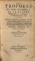 Les trophees du roi Jacques I de la Grande-Bretaigne et Irlande, defenseur de la foy.