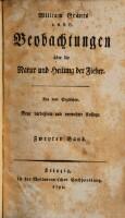 Beobachtungen über die Natur und Heilung der Fieber. Neue und verb. Aufl. (Zweyter Band)