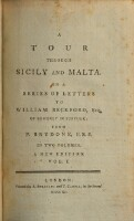 A tour through Sicily and Malta. In a series of letters ... A new edition (Vol. I)