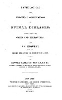 Pathological and practical observations on spinal diseases (etc.)