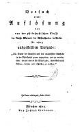 Versuch einer Auflösung der von der philosophischen Classe der kgl. Akademie der Wiss. in Berlin für 1805 aufgestellten Aufgabe, die Natur der Analysis ... in der Philosophie genau anzugeben