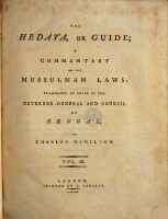 The Hedaya, Or Guide; A Commentary On The Mussulman Laws: Translated By Order Of The Governor-General And Council Of Bengal, By Charles Hamilton (Vol. III.)