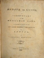 The Hedaya, Or Guide; A Commentary On The Mussulman Laws: Translated By Order Of The Governor-General And Council Of Bengal, By Charles Hamilton (Vol. IV.)