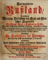 In welchem Die jetzige Verfassung des Geist- und Weltlichen Regiments ... die Begebenheiten des Czarewitzen ... vorgestellet werden ... Neu-Verbesserte Auflage