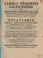 Caroli Friderici Kaltschmiedii H. T. Faculatatis Medicae Decani ... De necessaria post paracenthesin abdominis deligatione (etc.)