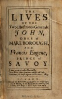 <<The>> Lives Of The two Illustrious Generals, John, Duke of Marlborough, And Francis Eugene, Prince of Savoy