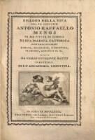 Epilogo della vita del fu cavalier Antonio Raffaello Mengs ...