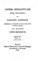 Sistema intellettuale dell'universo compendiato e tradotto in lingua italiana dal marchese Luigi Benedetti (Tom. 1)