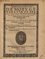 Theoremata Physica De Motv Generatim Et Speciatim, Pro Honoribvs Philosophici Magisterii Ad Dispvtandum exposita, in celebri Academia Herbipolensi (etc.)