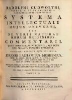 Systema intellectuale hujus universi, seu de veris naturae rerum originibus commentarii ... accedunt reliqua ejus opuscula ... Ed. secunda ... em. et auctior (Tomus 2)