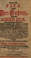 Wunderliche Fata einiger See-Fahrer, absonderlich Alberti Julii ... entworfen von ... Eberhard Julio (Erster Theil)