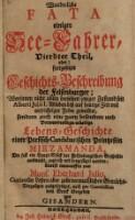 Wunderliche Fata einiger See-Fahrer, absonderlich Alberti Julii ... entworfen von ... Eberhard Julio (Vierdter Theil)