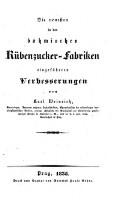 Die neuesten in den böhmischen Rübenzucker-Fabriken eingeführten Verbesserungen