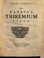 Marci Meibomii De Fabrica Triremium Liber