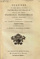 Orazione in lode della signora Barbara Chizzola moglie del conte Giammaria Mazzuchelli