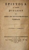 Epistola ad omnes Judaeos qui dispersi sunt sub coelo per universam terram. Sefer el kol ha-yehudim (hebr., germ. litt. hebr. et lat.)