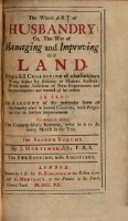 The whole art of Husbandry: or, the way of managing and improving of land. 5. ed. (Vol. 2)