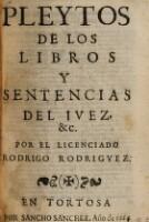 Pleytos De Los Libros Y Sentencias Del Ivez, &c.