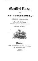 Geoffroi Rudel Ou Le Troubadour Poeme En Huit Chants