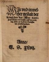 Wie und in welcher gestalt der Römischen Kay: May: Landgraff Philips von Hessen auff den 19. tag Junij, zu Hall inn Sachssen den fueßfall gethon