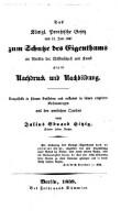 Das Königl. Preußische Gesetz vom 11. Juni 1837 zum Schutze des Eigenthumes an Werken der Wißenschaft und Kunst (etc.)