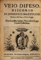 Veio difeso; discorso oue si mostra l'antico Veio essere hoggi civita Castellana.