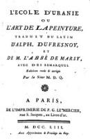 L'ecole d'Uranie ou l'art de la peinture, traduit du latin avec des remarques. Ed. rev. corr. par le sieur M. D. Q(erlon)