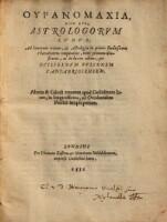 Uranomachia hoc est astrologorum lusus nunc primum illustratus ac ... ad