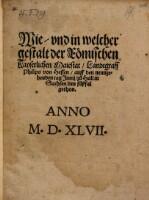 Wie, und in welcher gestalt der Römischen Kayerlichen Maiestat, Landtgraff Philips von Hessen, auff den 19. tag Junij, zu Hall in Sachsen den fußfal gethon