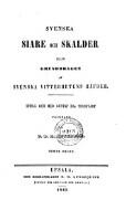 Svenska Siare Och Skalder [Eller Grunddragen Af Svenska Vitterhetens Häfder. Intill Och Med Gustaf III:s Tidehvarf (Femte Delen (1849))