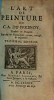 L'Art De Peinture ; Traduit en Francois. Enrichy de Remarques, reveu, corrigé, & augmenté
