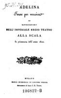 Adelina Farsa per musica Da Rappresentarsi Nell' Imperiale Regio Teatro Alla Scala la primavera dell' anno 1820