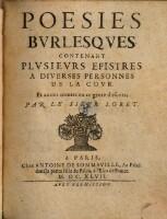 Poesies Burlesques Contenant Plusiers Epistres A Diverses Personnes De La Cour (etc.)