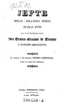 Jefte Melo-dramma serio in 2 atti. Musica di Pietro Generali.