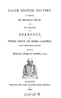 Ralph Roister Doister, A Comedy, And The Tragedy Of Gorboduc, By Thomas Norton And Thomas Sackville. With Introductory Memoirs. Edited By William Durrant Cooper, F. S. A.