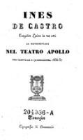 Ines de Castro. Tragedia lirica in tre atti ... Teatro Apollo (etc.)