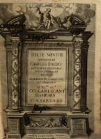 Delle mentite discorso di Camillo Baldo lettor di filosofia nello Studio di Bologna. Accresciuto, corretto, et dedicato al ill.mo sig.r co. Carlo Ant.o Gambara
