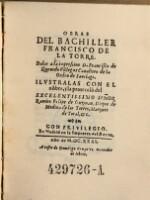 Obras del bachiller ... Dalas a la impression D. Francisco de Quenedo Villegas Caualiero de la Orden de Santiago (etc.)