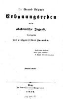 Dr. Bernard Bolzano's Erbauungsreden an die akademische Jugend, herausgegeben von einigen seiner Freunde