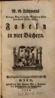 M. G. Lichtwerns, Königl. Regierungs-Raths im Fürstenthum Halberstadt, Fabeln in vier Büchern