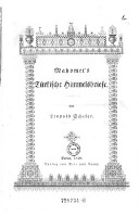 Mahomet's Türkische Himmelsbriefe.